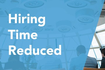 Hiring time reduced